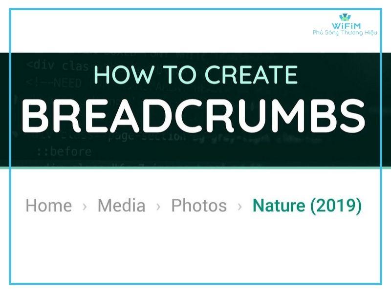 Cách sử dụng Breadcrumb hiệu quả