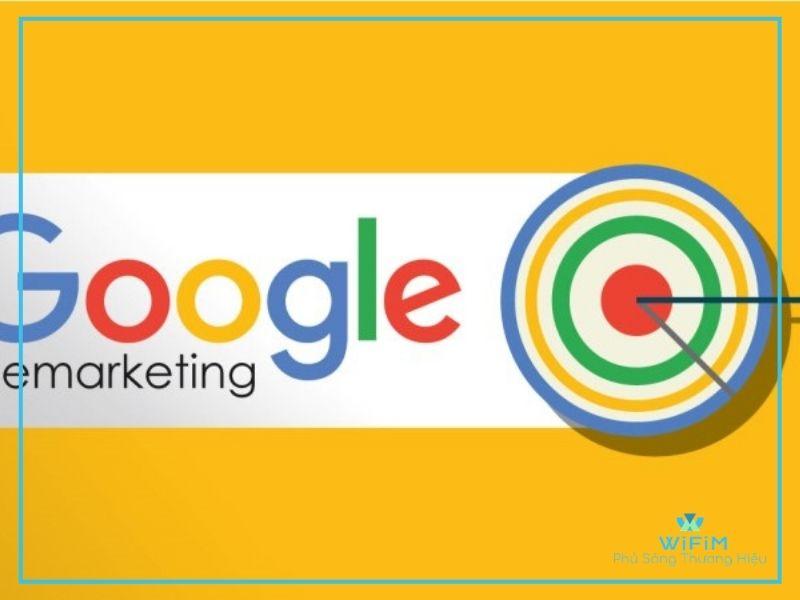 Google remarketing là gì ?