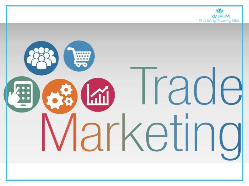 Khái niệm Trade Marketing
